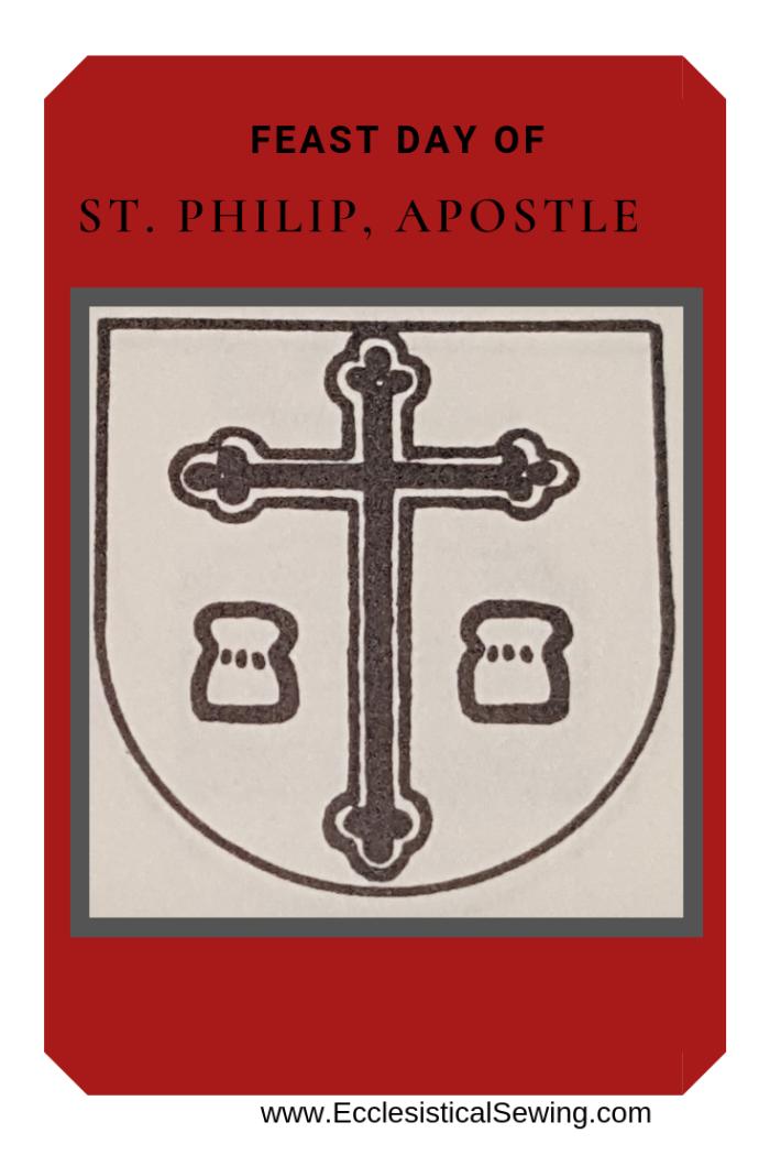 St. Philip Aposlte; St. Philip Feast Day, Ecclesiastical Sewing